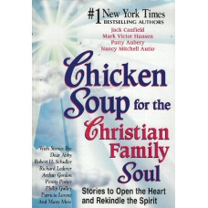 Chicken soup for the christian family soul, used book