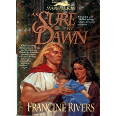 As sure as the dawn, Francine Rivers (used book)