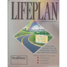 Lifeplan for your health, by Donald Vickery M.D. (used book)